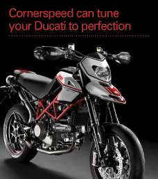 Cornerspeed can tune your Ducati to perfection